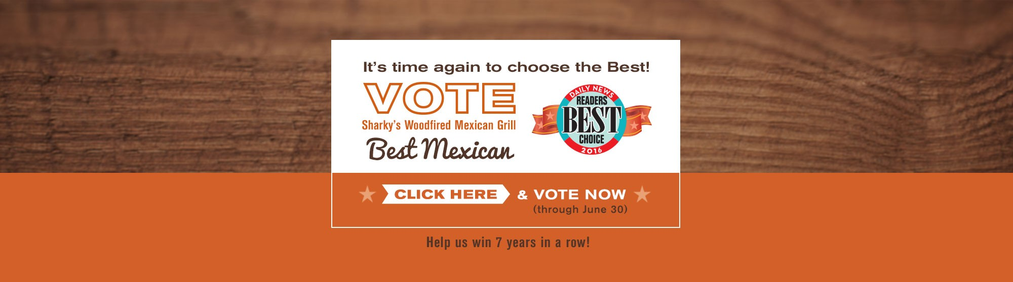 Vote Sharky's Woodfired Mexican Grill for Best Mexican